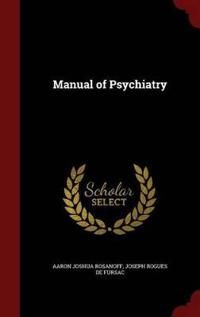 Manual of Psychiatry