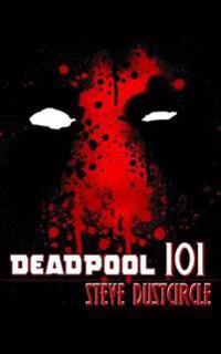 Deadpool 101
