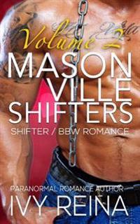 Masonville Shifters Volume 2: Shifter / Bbw Romance