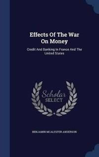 Effects of the War on Money