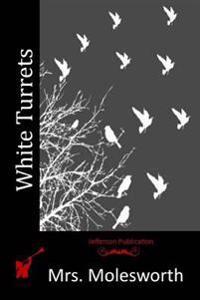 White Turrets