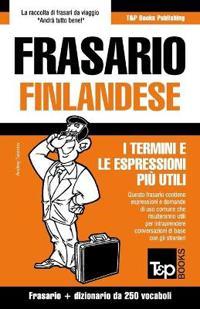 Frasario Italiano-Finlandese E Mini Dizionario Da 250 Vocaboli