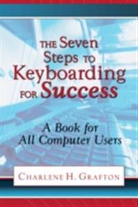 Seven Steps to Keyboarding for Success