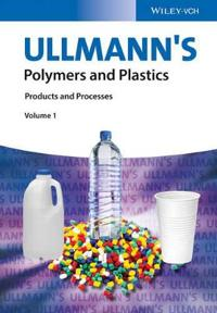 Ullmann's Polymers and Plastics