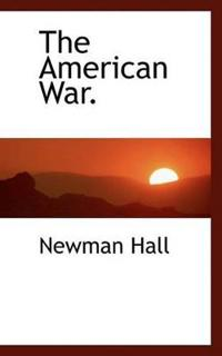 The American War.