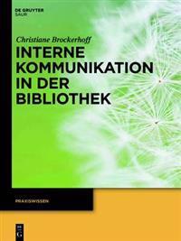 Interne Kommunikation in Der Bibliothek