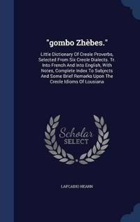 Gombo Zhebes.