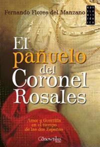 El Panuelo del Coronel Rosales