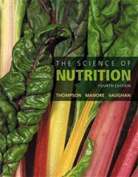 Science of Nutrition, The, Plus Mastering Nutrition with Mydietanalysis with Pearson Etext -- Access Card Package