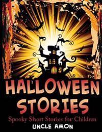 Halloween Stories: Spooky Short Stories for Children
