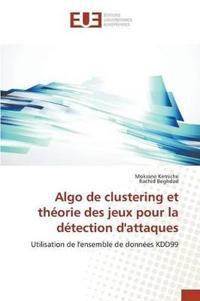 Algo de Clustering Et Theorie Des Jeux Pour La Detection D'Attaques