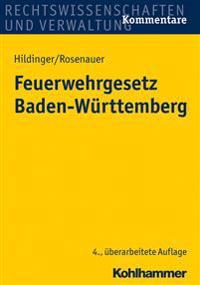 Feuerwehrgesetz Baden-Wurttemberg