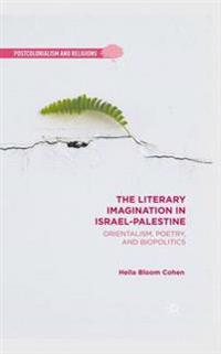 The Literary Imagination in Israel-Palestine