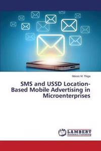 SMS and Ussd Location-Based Mobile Advertising in Microenterprises