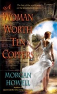 Woman Worth Ten Coppers