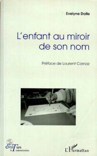 L'ENFANT AU MIROIR DE SON NOM