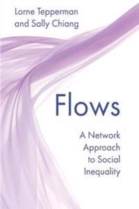 Flows: A Network Approach to Social Inequality