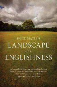 Landscape and Englishness: Second Expanded Edition