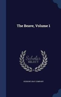 The Beave; Volume 1