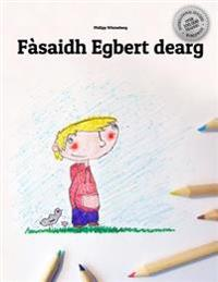 Fasaidh Egbert Dearg / Egbert Turns Red Coloring Book