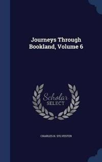 Journeys Through Bookland; Volume 6