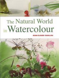The Natural World in Watercolour