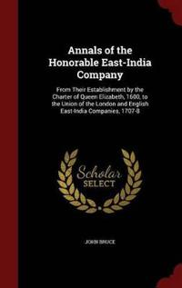 Annals of the Honorable East-India Company