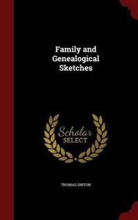 Family and Genealogical Sketches