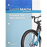 Saxon Math Intermediate 3: Power-Up Workbook 1st Edition