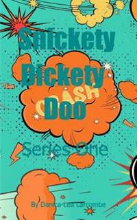 Snickety Dickety Doo