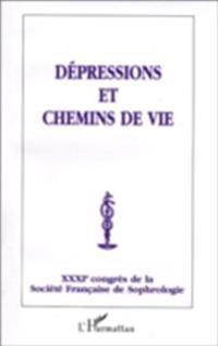 DEPRESSIONS ET CHEMINS DE VIE