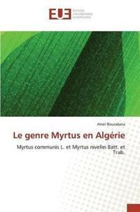 Le Genre Myrtus En Algerie