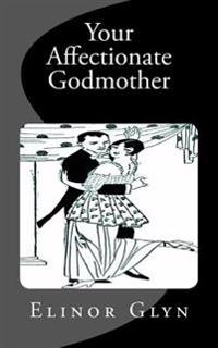 Your Affectionate Godmother