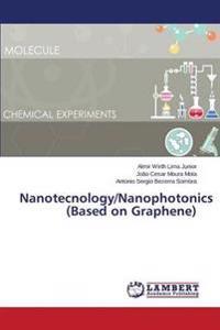 Nanotecnology/Nanophotonics (Based on Graphene)