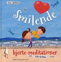 Smilende hjerte-meditationer med Lulu og Theo (og Bingo)