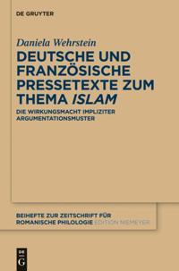 Deutsche und franzosische Pressetexte zum Thema Islam'