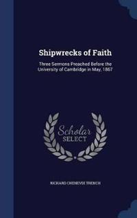 Shipwrecks of Faith
