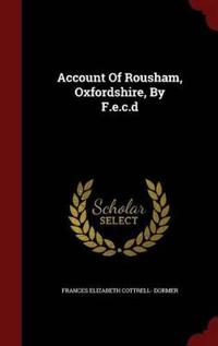 Account of Rousham, Oxfordshire, by F.E.C.D