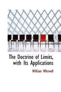 The Doctrine of Limits, With Its Applications