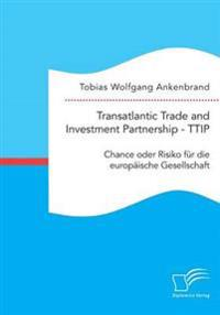 Transatlantic Trade and Investment Partnership - Ttip