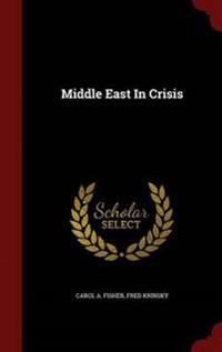 Middle East in Crisis