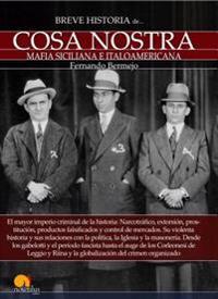 Breve Historia de La Cosa Nostra