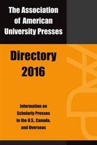 The Association of American University Presses Directory 2016