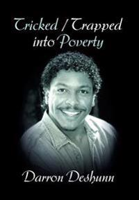 Tricked / Trapped Into Poverty