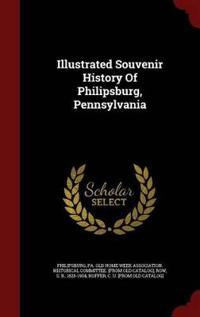 Illustrated Souvenir History of Philipsburg, Pennsylvania