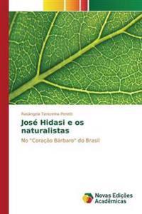 Jose Hidasi E OS Naturalistas
