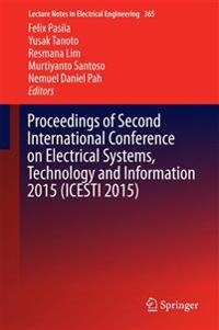 Proceedings of Second International Conference on Electrical Systems, Technology and Information 2015 Icesti 2015
