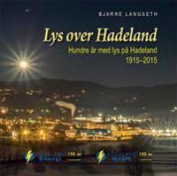 Lys over Hadeland - Bjarne Langseth | Inprintwriters.org