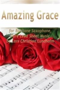 Amazing Grace for Baritone Saxophone, Pure Lead Sheet Music by Lars Christian Lundholm