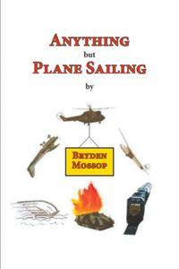 Anything but Plane Sailing